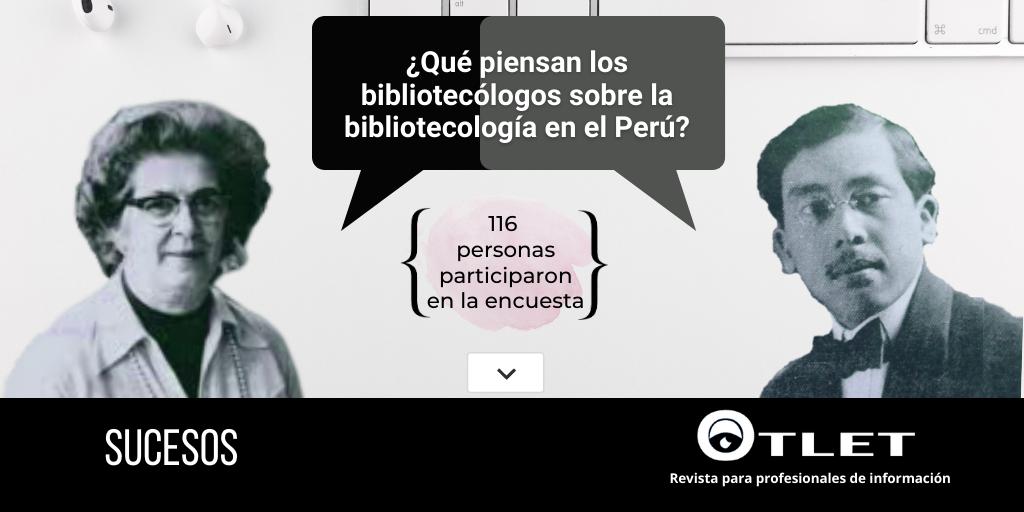 Que Piensan Los Bibliotecologos Sobre La Bibliotecologia En El Peru Revista Otlet